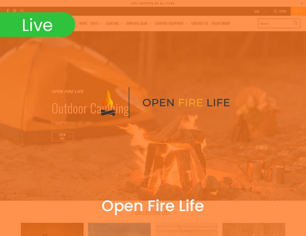 Open Fire Life